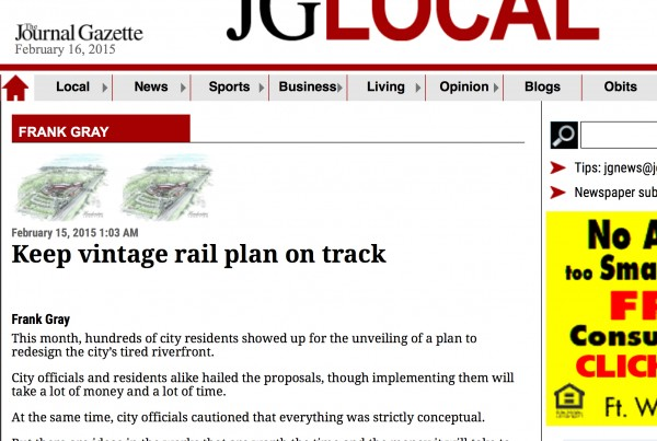 Keep vintage rail plan on track - Journal Gazette, riverfront Fort Wayne, Headwaters Junction